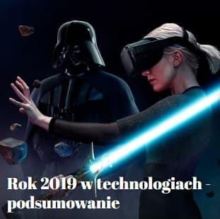 Technologie podsumowanie 2019 roku